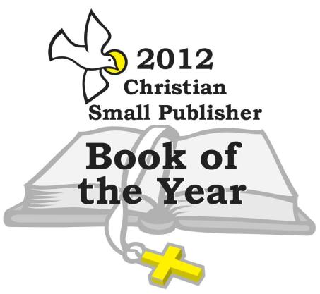 2012 Christian Small Publisher Book of the Year Award