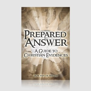 Prepared to Answer: A Guide to Christian Evidences