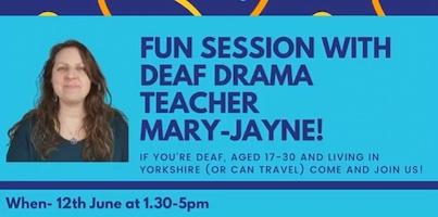 Fun Session With Deaf Drama Teacher Mary-Jayne