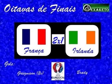 França X Irlanda - Oitavas - UEFA EURO 2016 - Dexaketo
