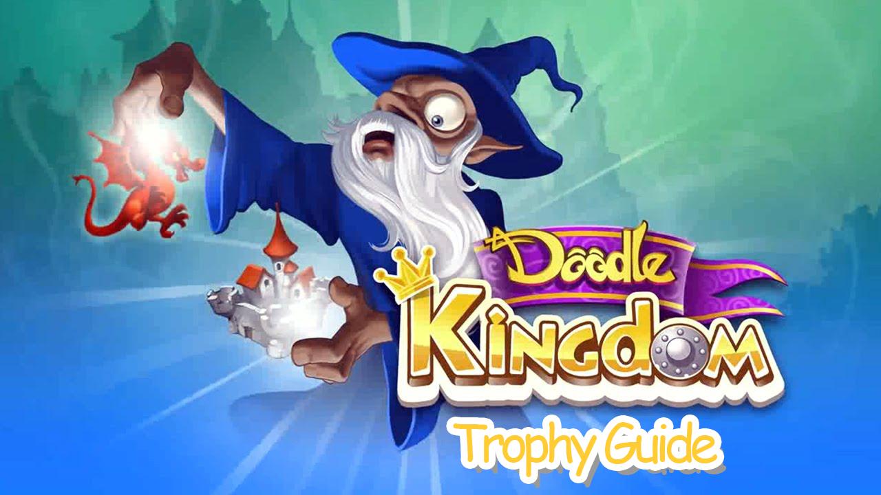 Doodle Kingdom Trophy Guide