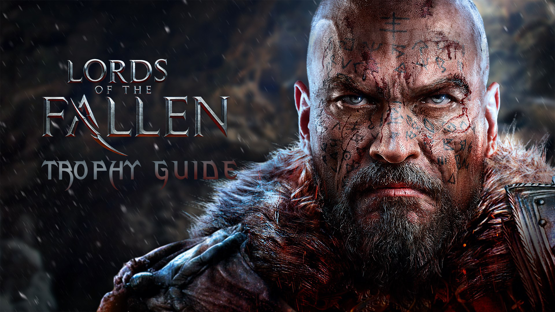 Lords of the Fallen Trophy Guide