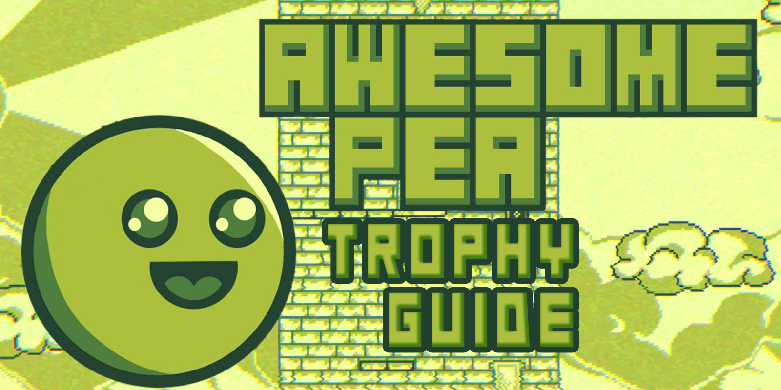 Awesome Pea Trophy Guide