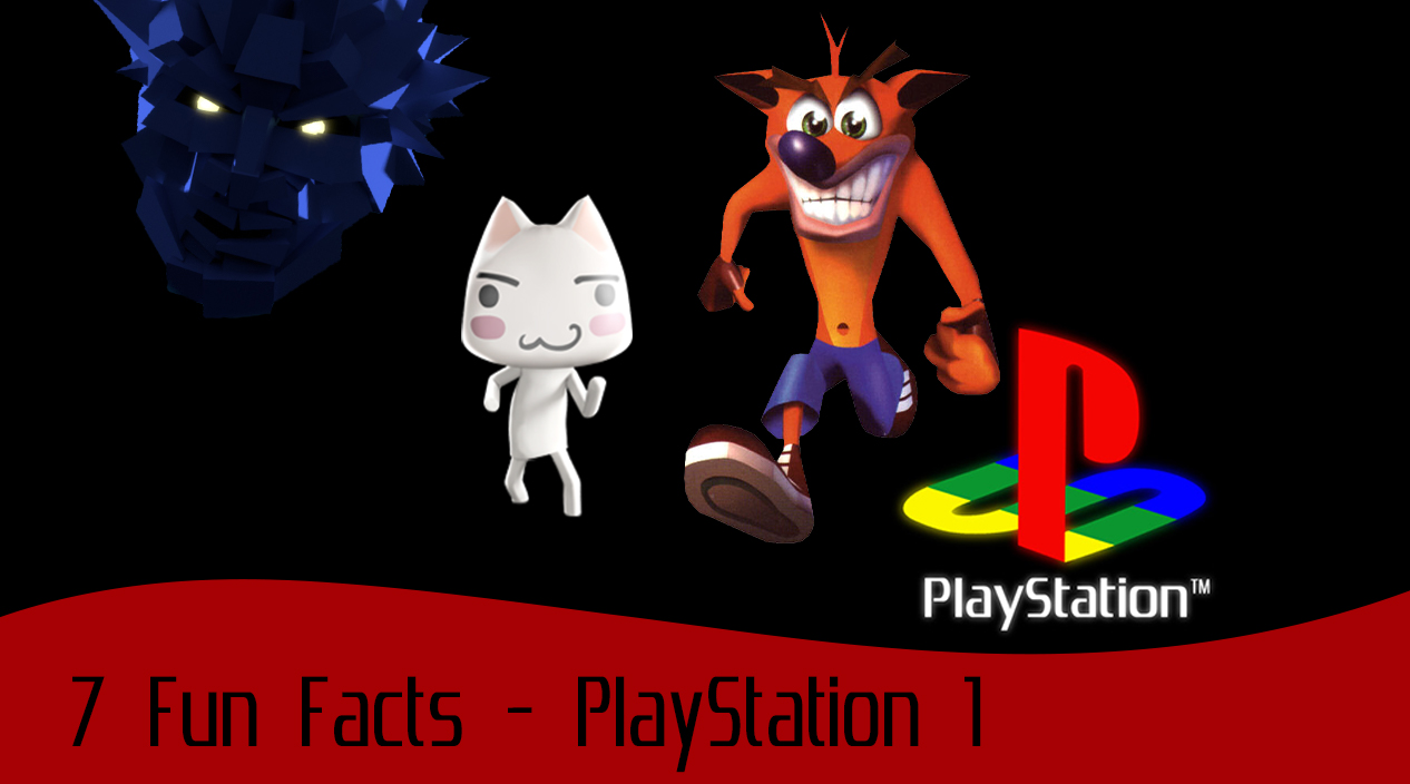 7 Fun Facts about the PlayStation 1