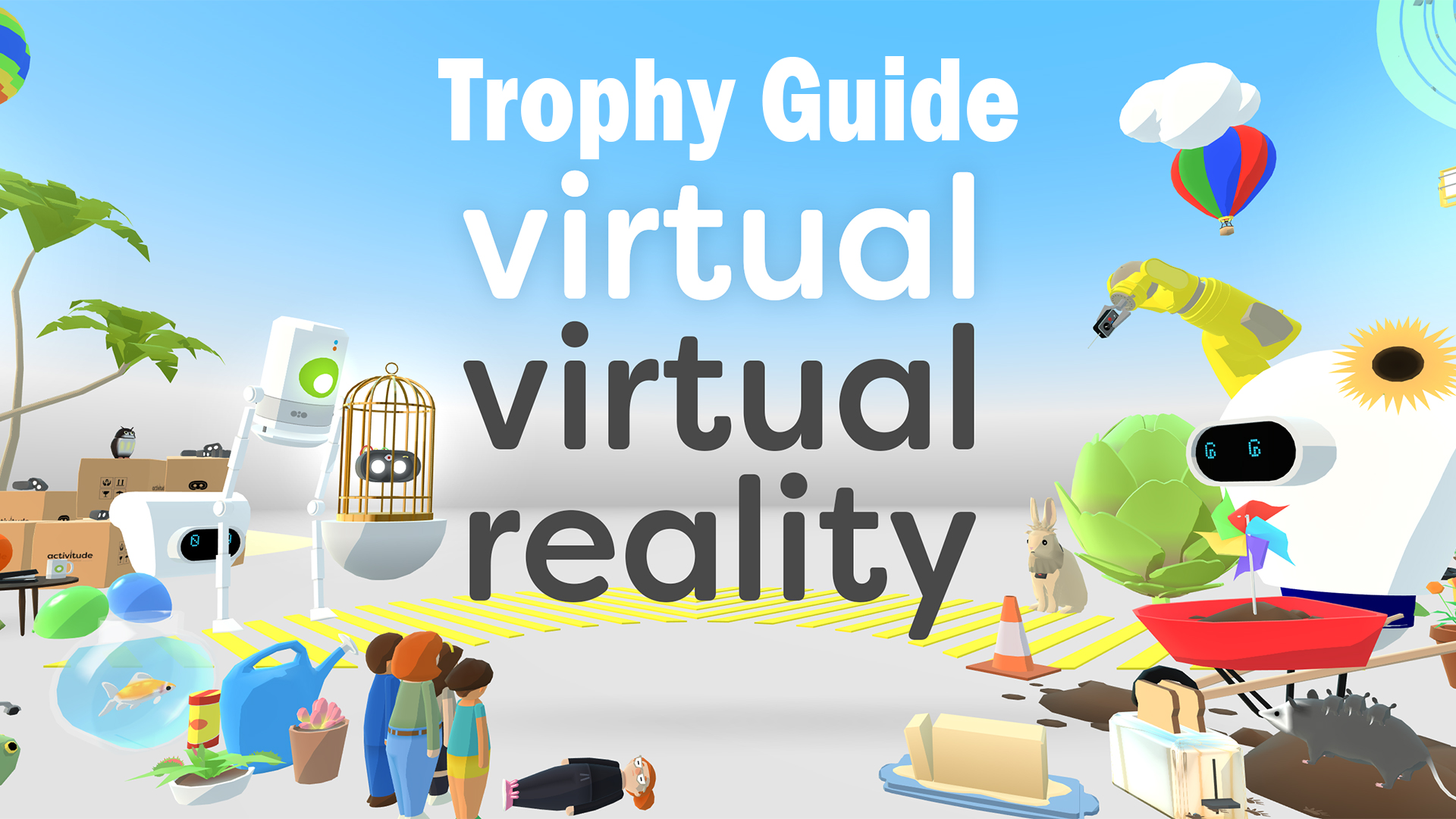 Virtual Virtual Reality Trophy Guide