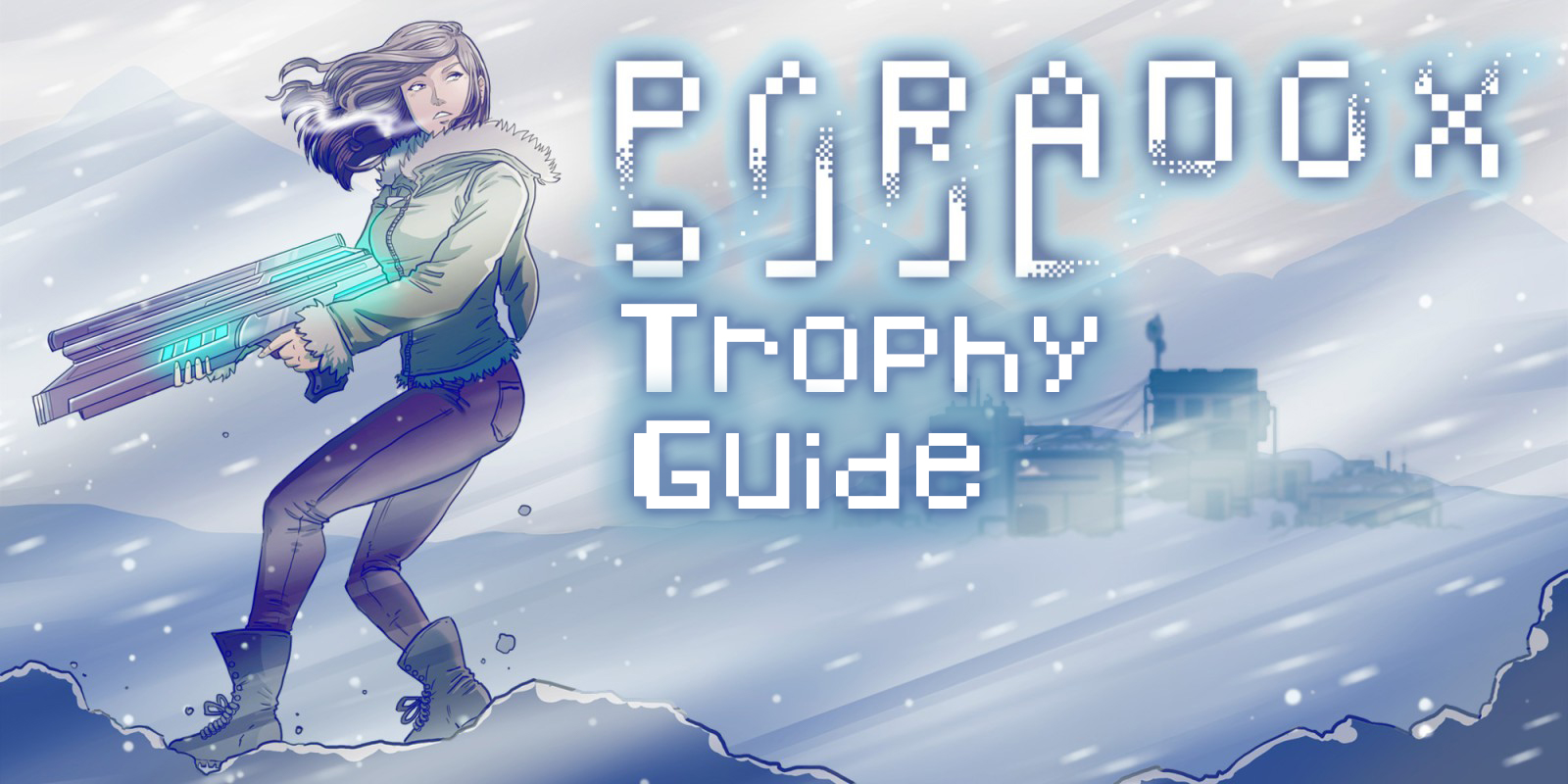 Paradox Soul Trophy Guide