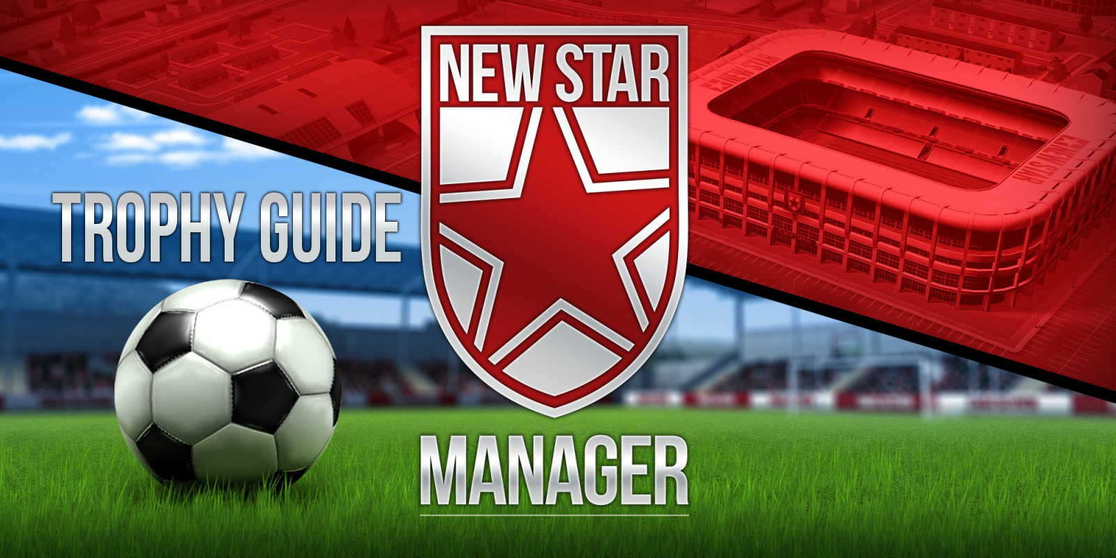 New Star Manager Trophy Guide