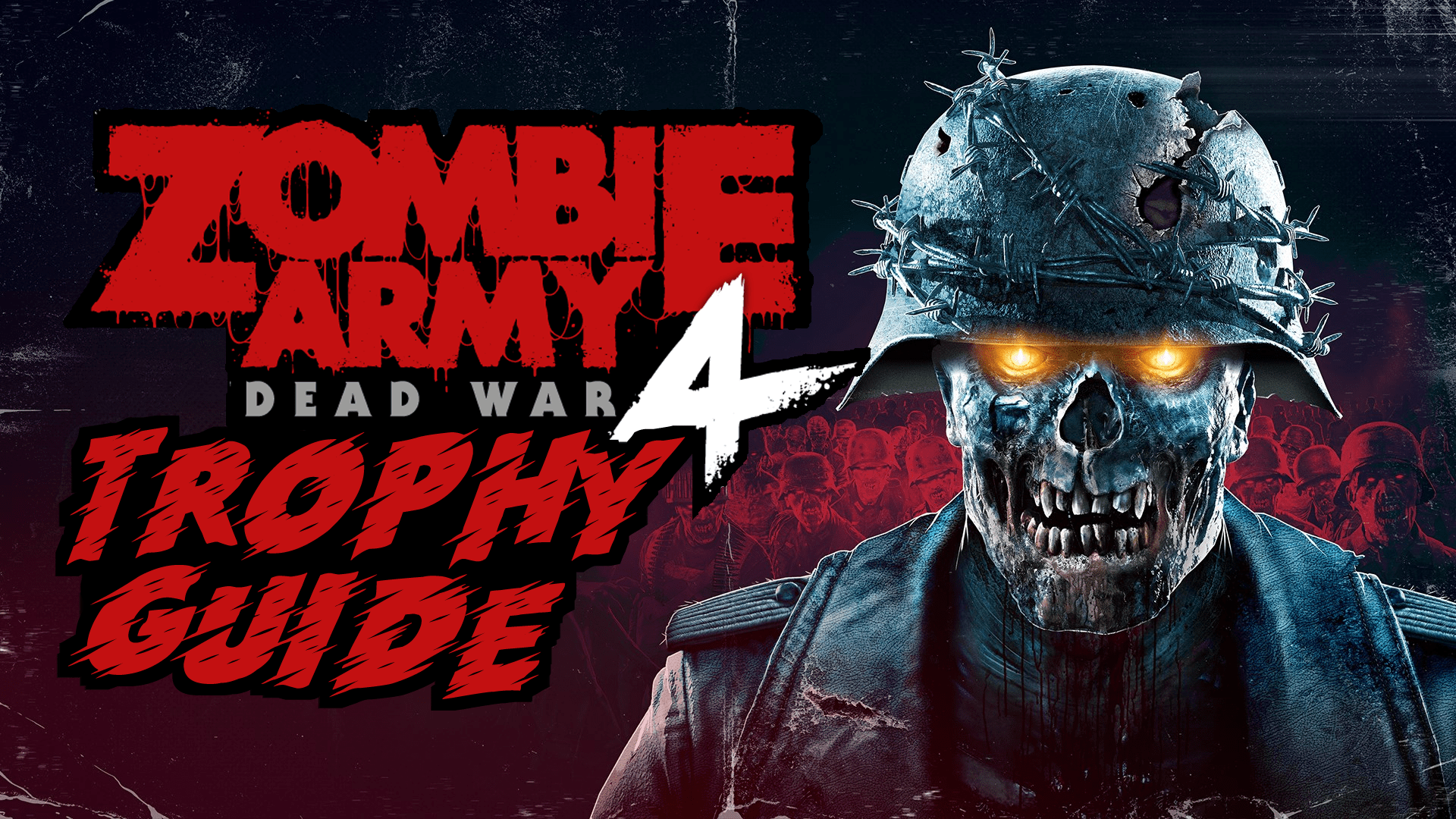 Zombie Army 4: Dead War Trophy Guide