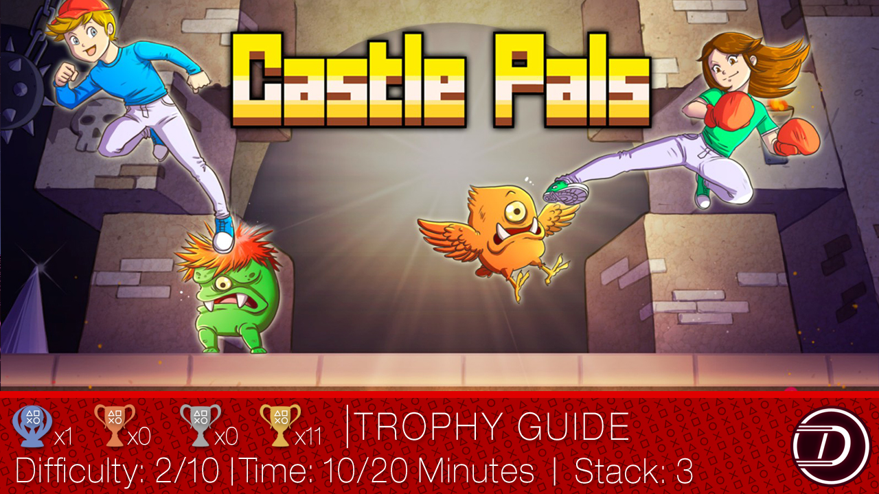 Castle Pals Trophy Guide