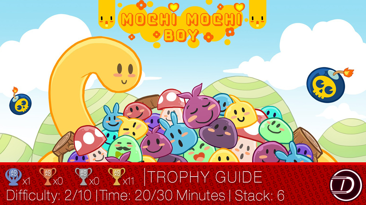 Mochi Mochi Boy Trophy Guide