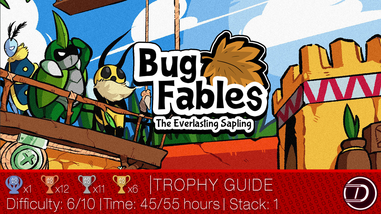 Bug Fables Trophy Guide