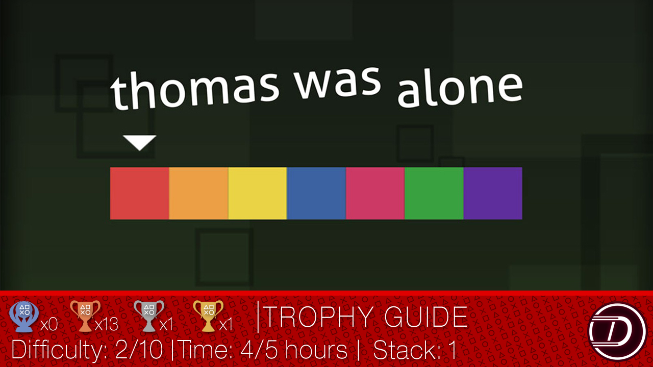 Thomas Was Alone Trophy Guide