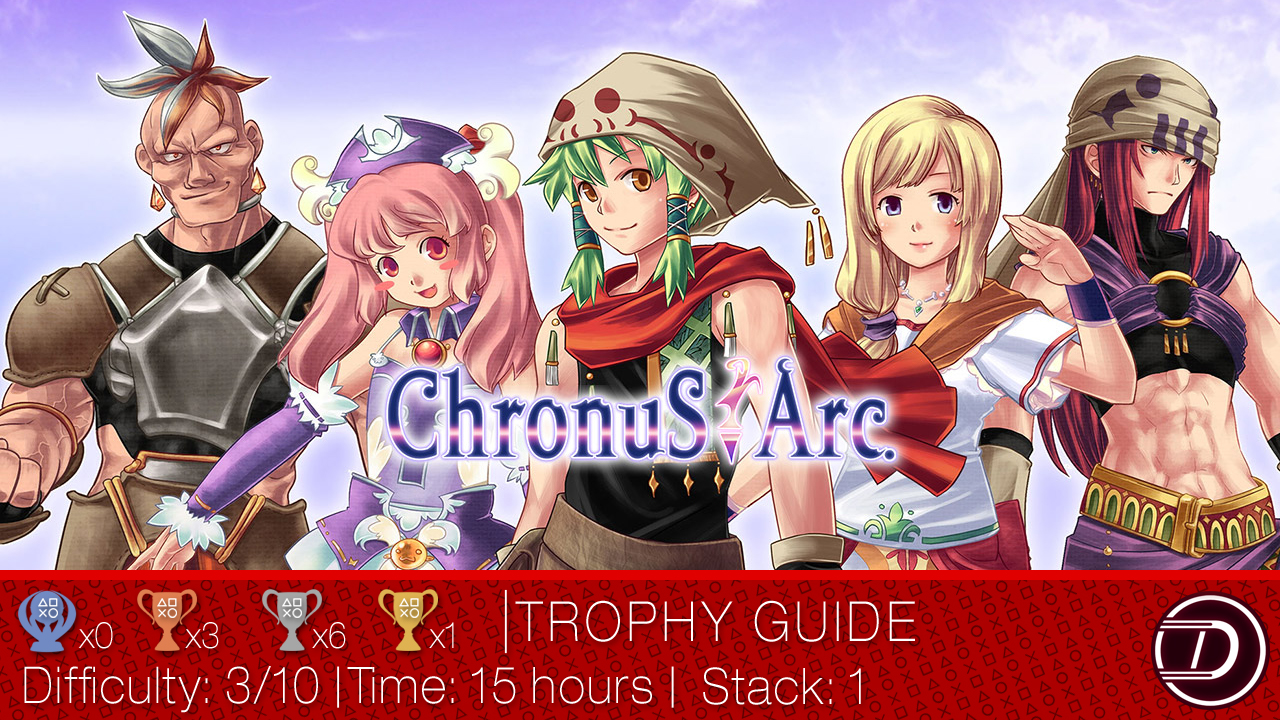 Chronus Arc Trophy Guide