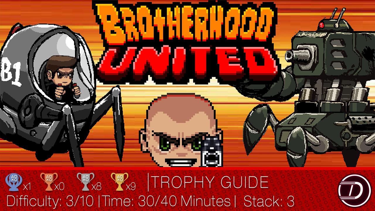 Brotherhood United Trophy Guide
