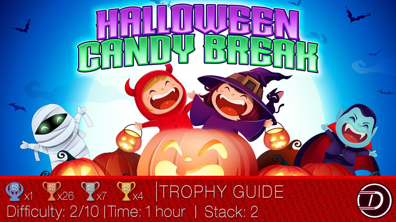 Halloween Candy Break Trophy Guide