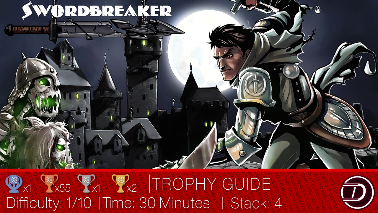 Swordbreaker The Game Trophy Guide