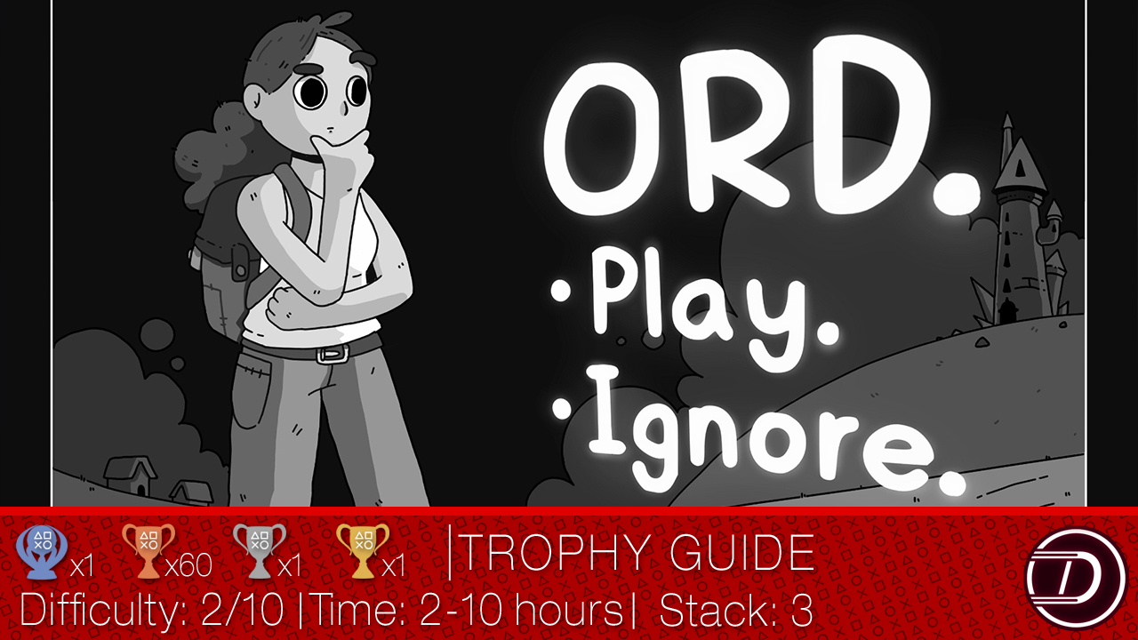 Ord Trophy Guide