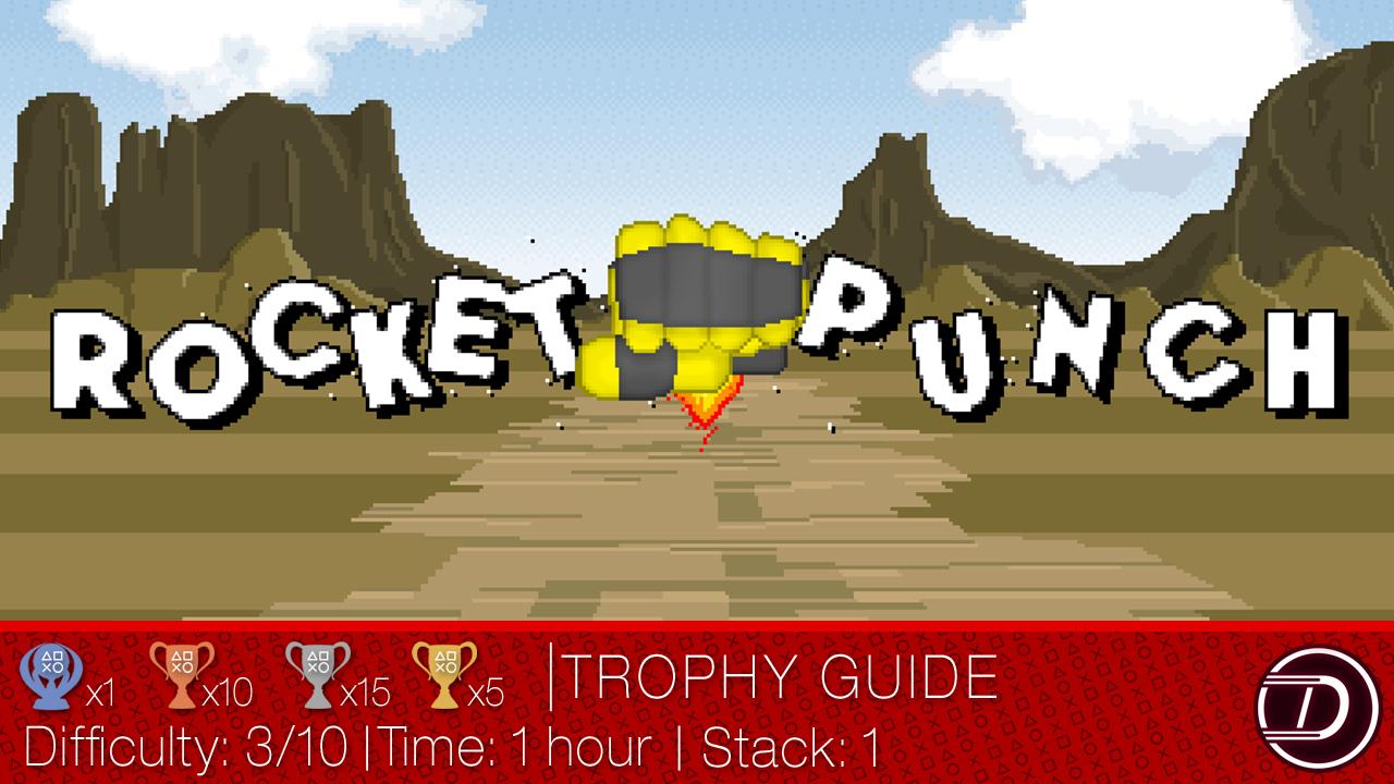 Rocket Punch Trophy Guide