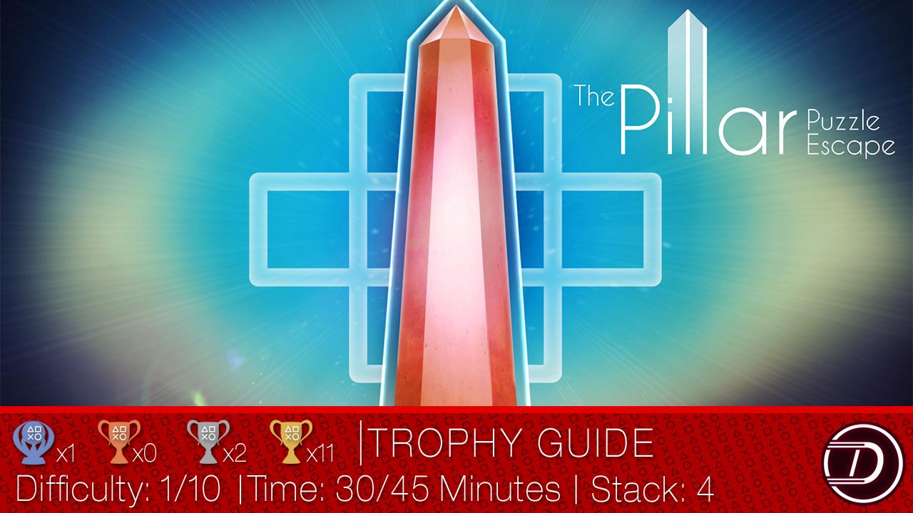 The Pillar: Puzzle Escape Trophy Guide