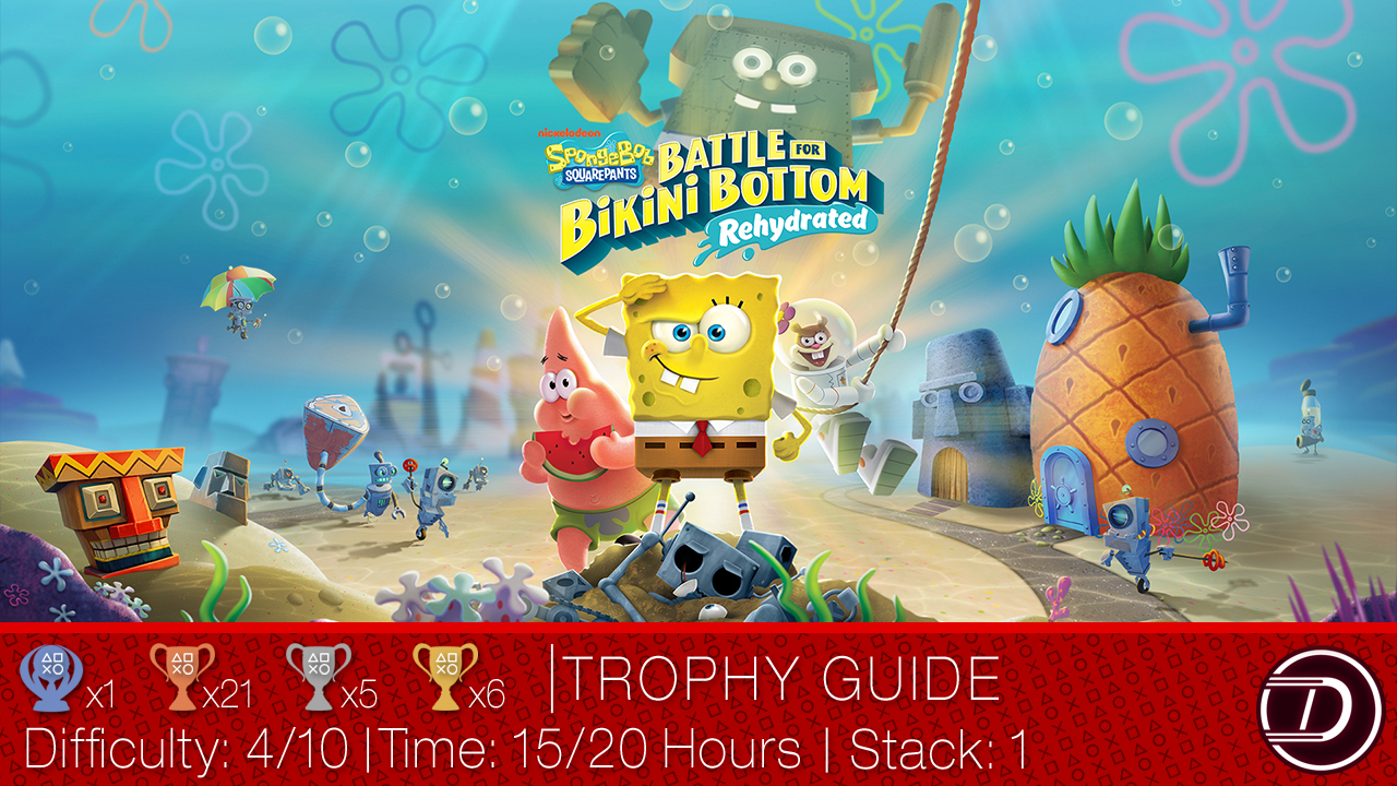 SpongeBob SquarePants: Battle for Bikini Bottom Rehydrated Trophy Guide