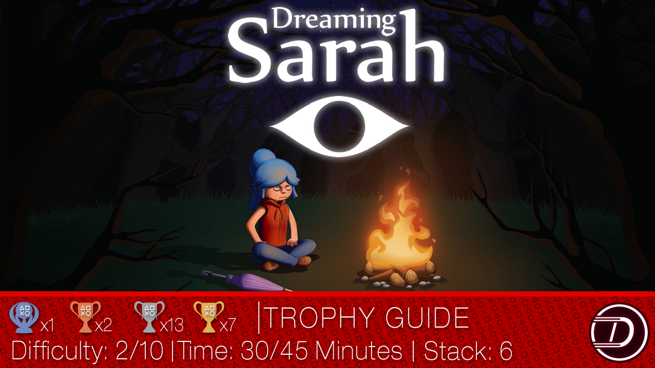 Dreaming Sarah Trophy Guide and Walkthrough