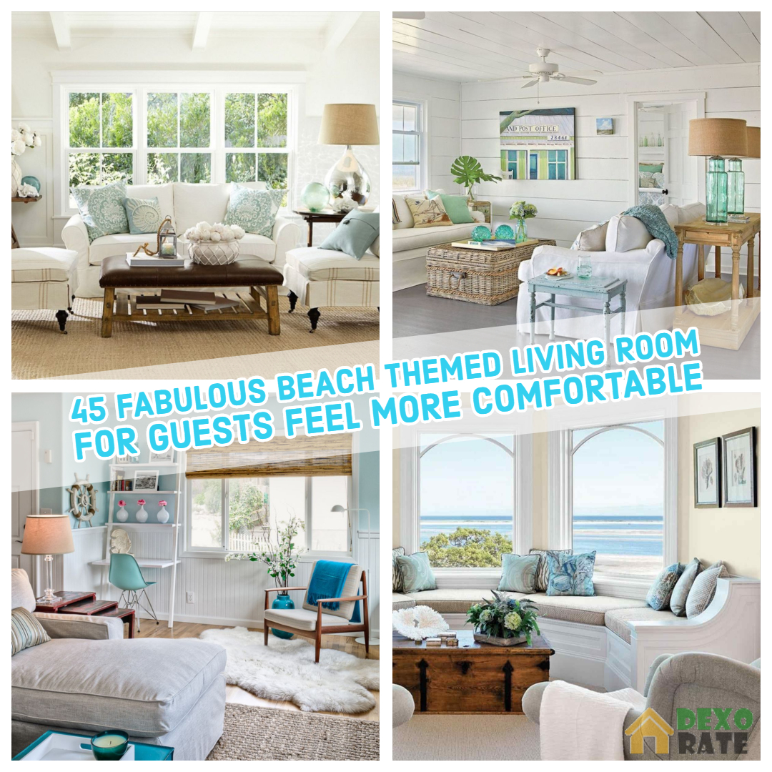 Fabulous Beach Themed Living Room For Guests Feel More Comfortable