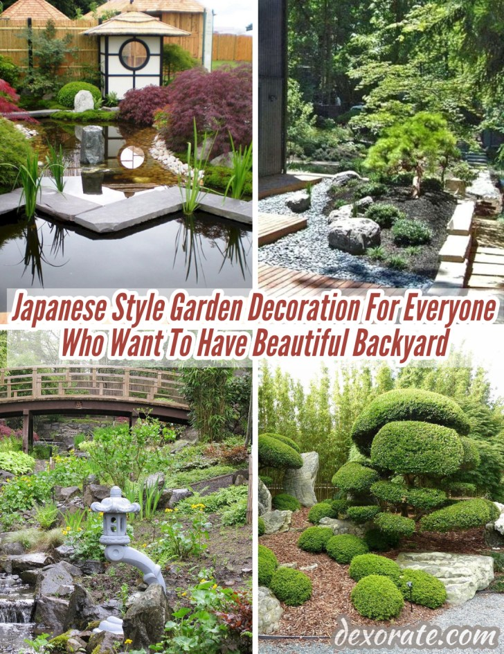 Japanese Style Garden Decoration For Everyone Who Want To Have Beautiful Backyard