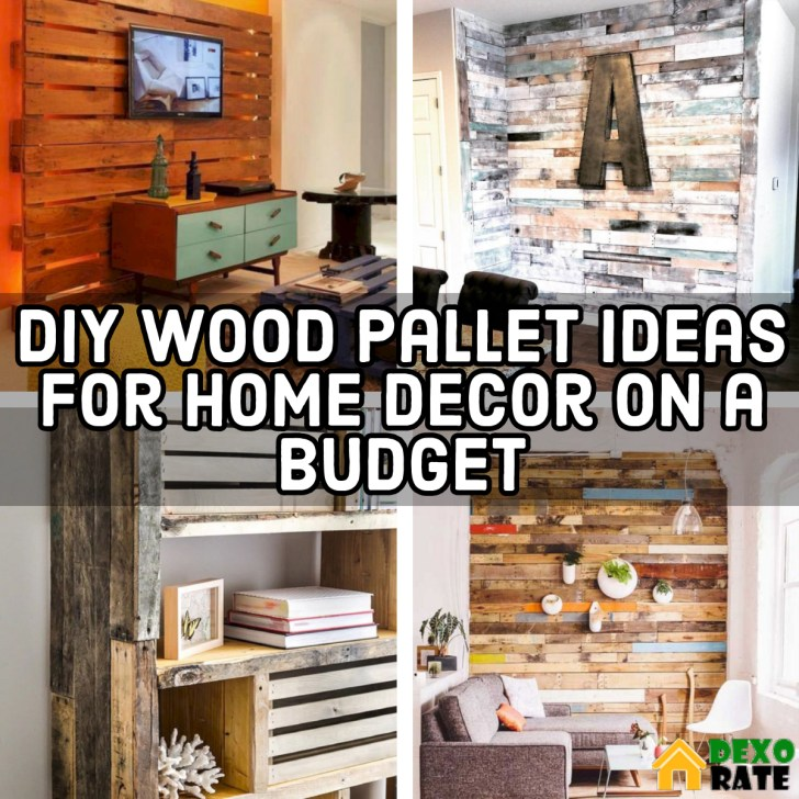 20 Diy Wood Pallet Ideas For Home Decor On A Budget Dexorate