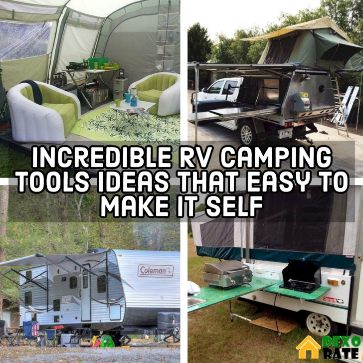 Incredible RV Camping Tools Ideas That Easy To Make It Self