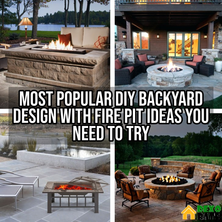 22 Most Popular DIY Backyard Design With Fire Pit Ideas You Need ...