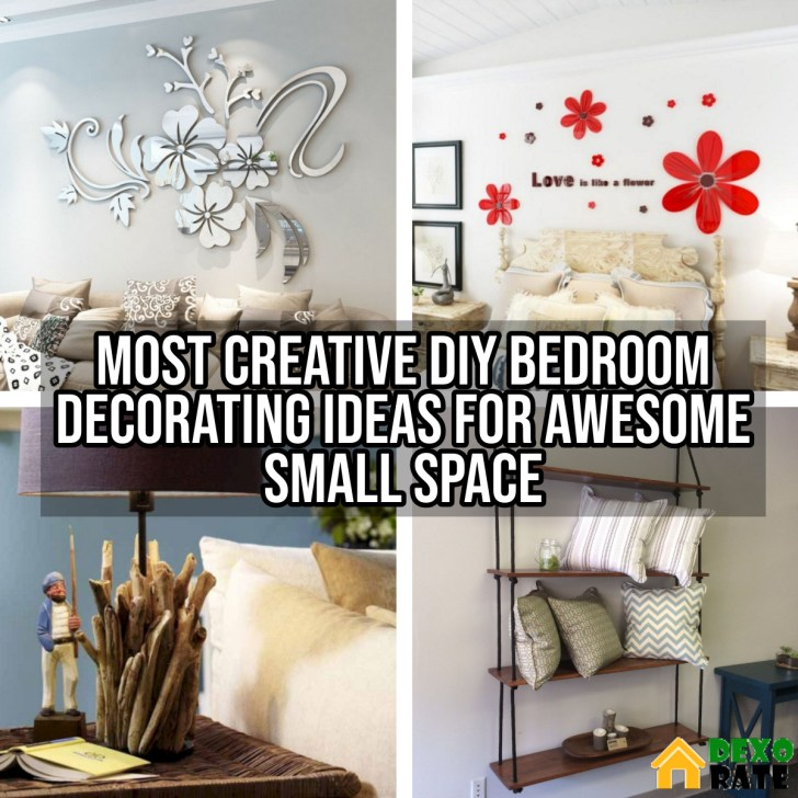 Most Creative DIY Bedroom Decorating Ideas For Awesome Small Space