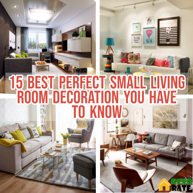Best Perfect Small Living Room Decoration You Have to Know