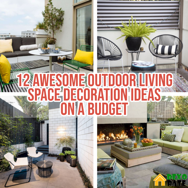 12 Awesome Outdoor Living Space Decoration Ideas On a ... on Outdoor Living Space Ideas On A Budget id=46163