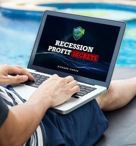Recession Profit Secrets program
