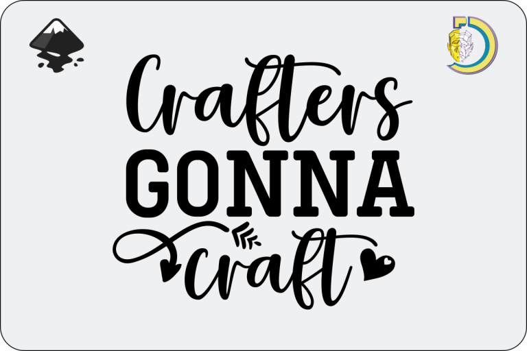Crafters Gonna Craft SVG Vector Design