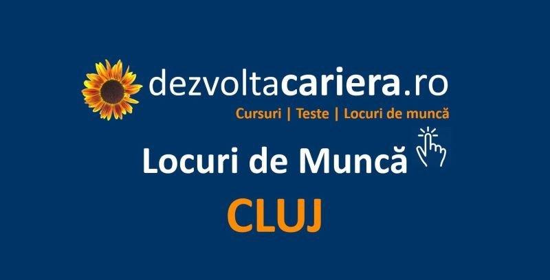 locuri de munca Cluj-Napoca