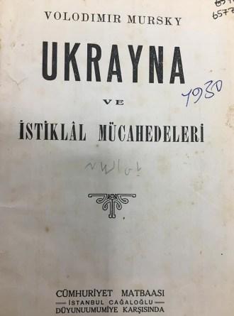 Одне з турецьких видань глави місії УНР в Туреччині