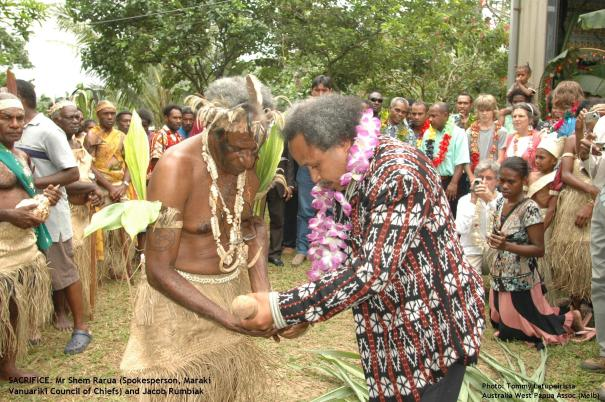 Sacrifice, Jacob Rumbiak with Shem Rarua (Maraki Vanuariki Council of Chiefs)