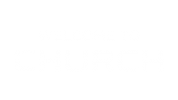 Welcome to Church-01