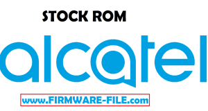 Alcatel Firmware, Alcatel Flash File, Alcatel Stock ROM, Alcatel Repair Firmware