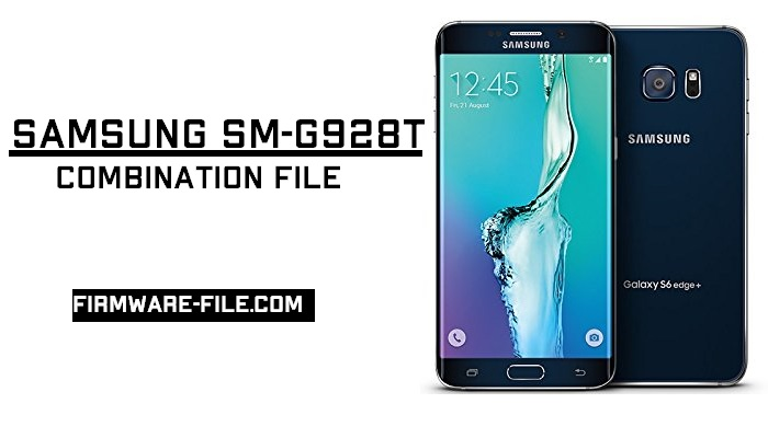 SM-G928T U6 Combination ,SM-G928T Combination File U6,SM-G928T Combination,Samsung SM-G928T Combination File,G928T Combination Firmware,G928T Combination Rom,G928T Combination file,G928T Combination,G928T Combination File,G928T Combination rom,G928T Combination firmware,SM- G928T,Combination,File,
