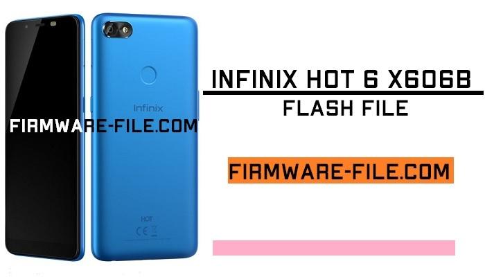 Infinix X606B Flash File,Infinix X606B Firmware,Infinix X606B Stock Rom,Infinix X606B Stock Firmware Rom,Android Firmware,Infinix Hot 6 X606B Stock Firmware Rom,Infinix Hot 6 X606B flash file,Infinix Hot 6 X606B Stock rom,Infinix Hot 6 X606B firmware,Infinix Hot 6 X606B working file,