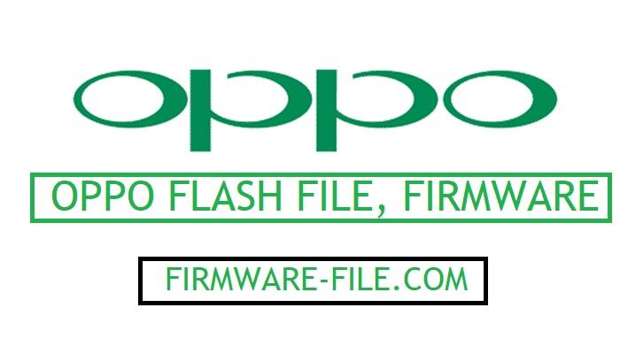 Oppo Firmware,Oppo flash file,Oppo Stock ROM,
