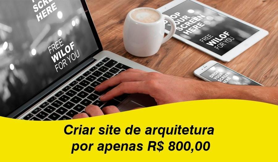 Criar site de arquitetura por apenas R$ 800,00