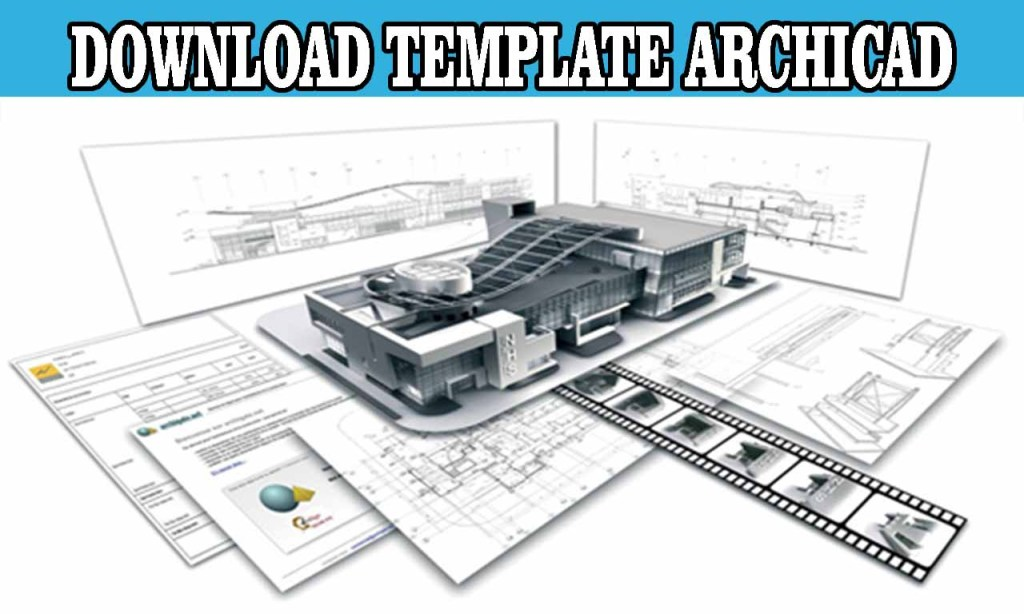 DOWNLOAD TEMPLATE ARCHICAD