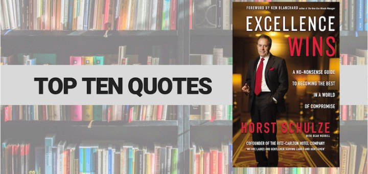 Top Ten Quotes: Excellence Wins – Danny Franks