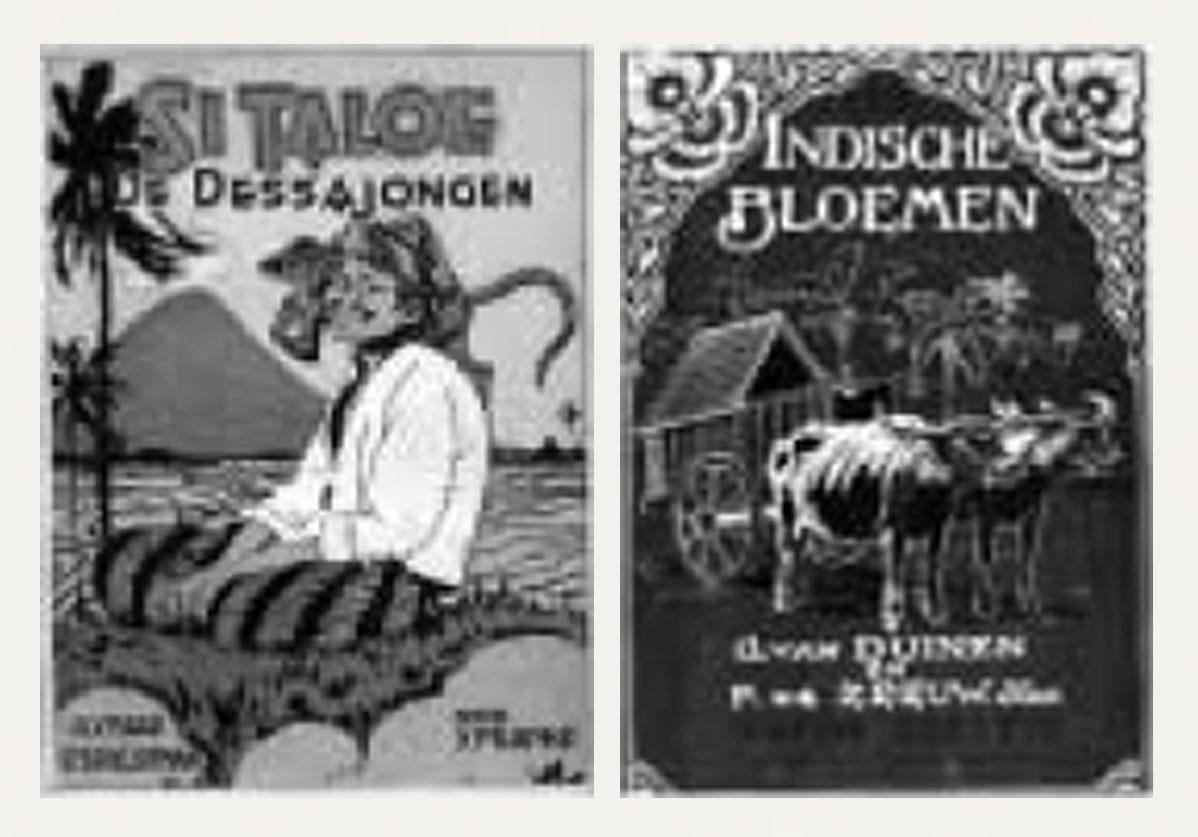 "Gambar 6. (a) Kulit muka buku ""Si Taleoe de Dessajongen"" karya P.Dom tahun 1931; (b) Kulit muka buku""Indische Bloemen"" karya H.Verstijnen tahun 1929."