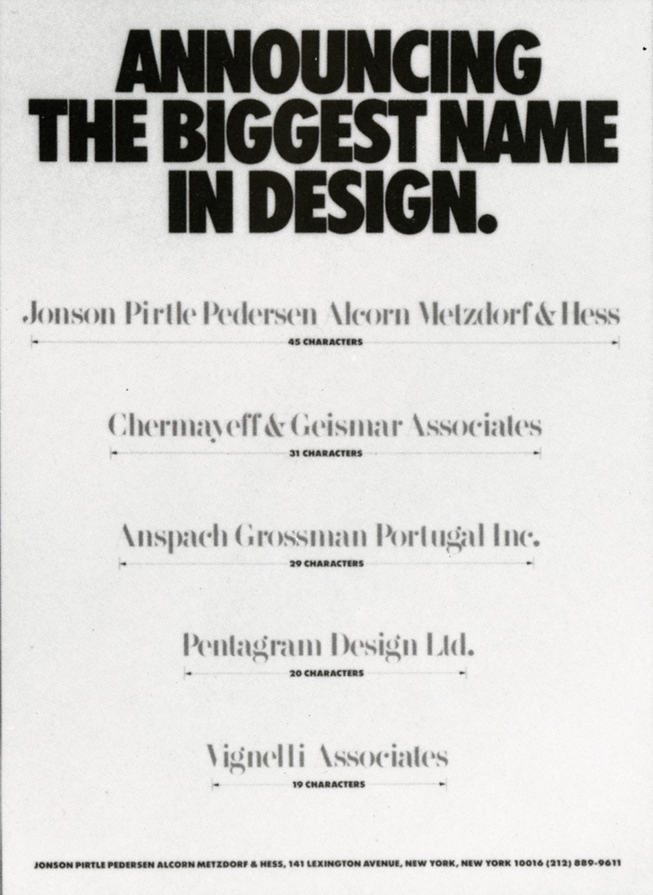 Announcing the Biggest Name in Graphic Design: Jonson Pirtle Pedersen Alcorn Metzdorf & Hess, New York, New York, 1986