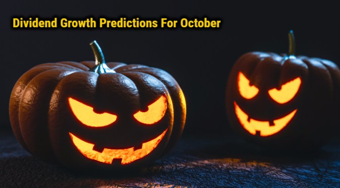 5 Dividend Growth Predictions For October, 2017