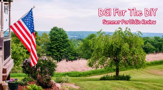 DGI For The DIY_Summer Portfolio Update
